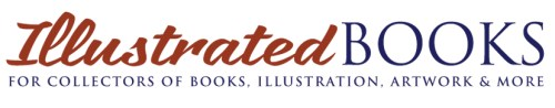 Illustrated Books, for collectors of books, illustration, artwork and more.