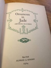 Arthur Machen, Ornaments in Jade, 1924