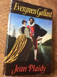 Jean Plaidy, 'Evergreen Gallant', First Edition.