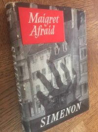 Maigret Afraid by George Simenon