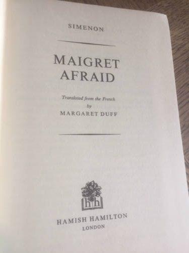 Maigret Afraid by George Simenon