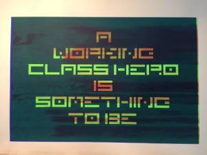 Working Class Hero, screenprint, Chris Sharville