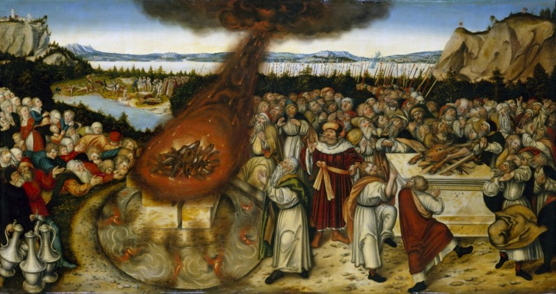 Elijah and the Priests of Baal, by Lucas Cranach the Younger, c. 1545. Gemäldegalerie Alte Meister, Dresden, Germany.