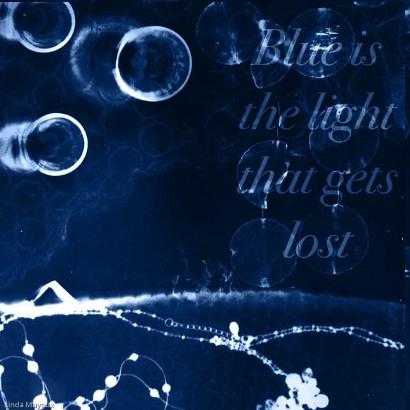 Blue light lost medium 2