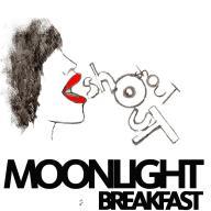 Moonlight-Breakfast-Shout