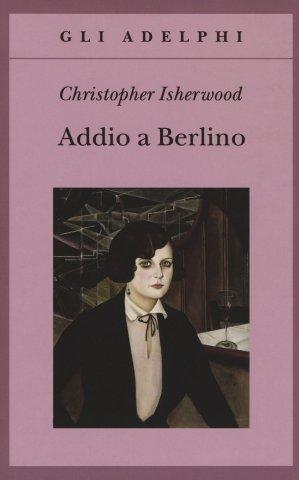 Cinque libri per capire Berlino isherwood