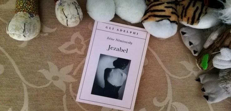recensione di jezabel irene nemirovsky