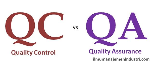 Pengertian Quality Control Dan Quality Assurance Qc Dan Qa