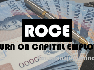 Pengertian Return on Capital Employed (ROCE) Rasio Pengembalian Modal