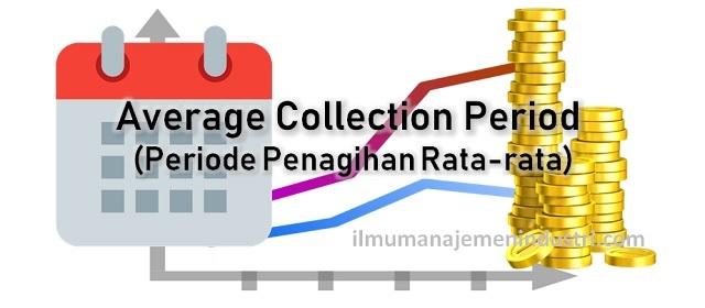 Pengertian Average Collection Period dan Cara Menghitung ACP