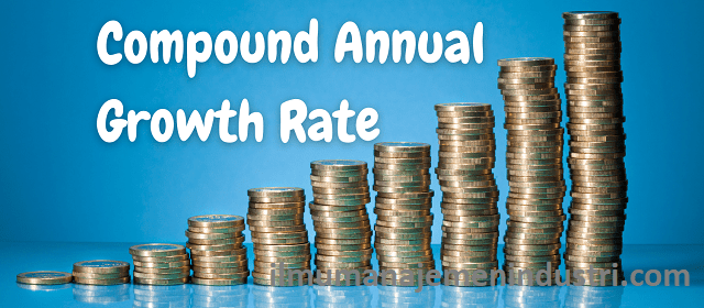 Pengertian CAGR (Compound Annual Growth Rate)