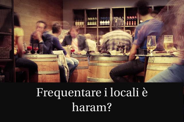 Frequentare locali e pub è vietato nell'islam?