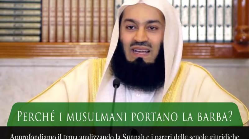 perché i musulmani portano la barba, perché i musulmani hanno la barba, la barba nell'Islam, barba nella Sunnah