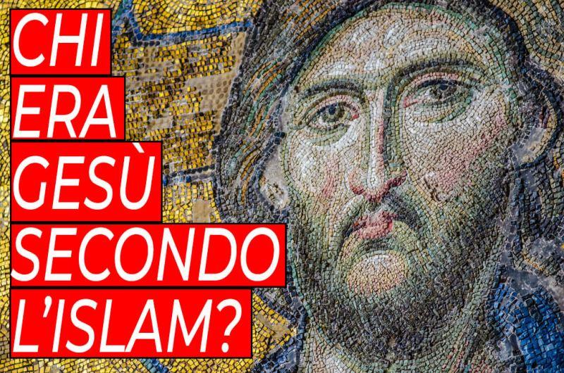 i musulmani festeggiano la Pasqua?, chi era Gesù secondo l'Islam