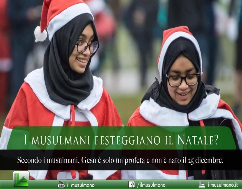 I musulmani festeggiano il natale, il natale nell'Islam