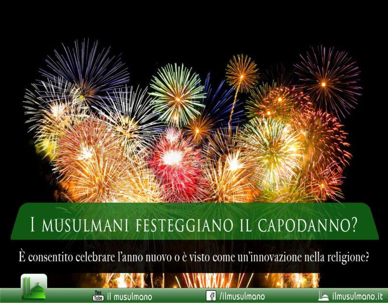 I musulmani festeggiano il capodanno?