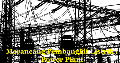 ilmuteknik.id - merancang pembangkit listrik