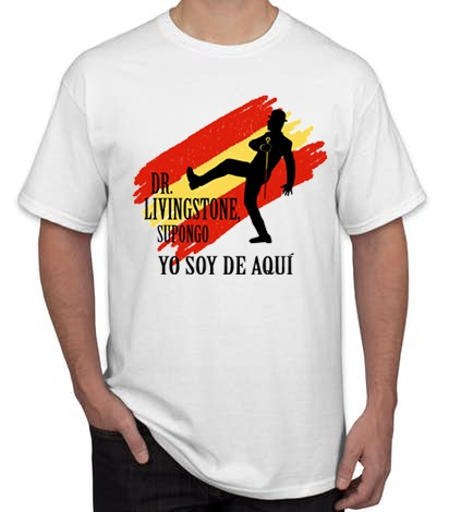 YO SOY DE AQUI BLANCA - Camiseta YO SOY DE AQUI. Dr. Livingstone Blanca