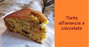 torta all'arancia e cioccolato