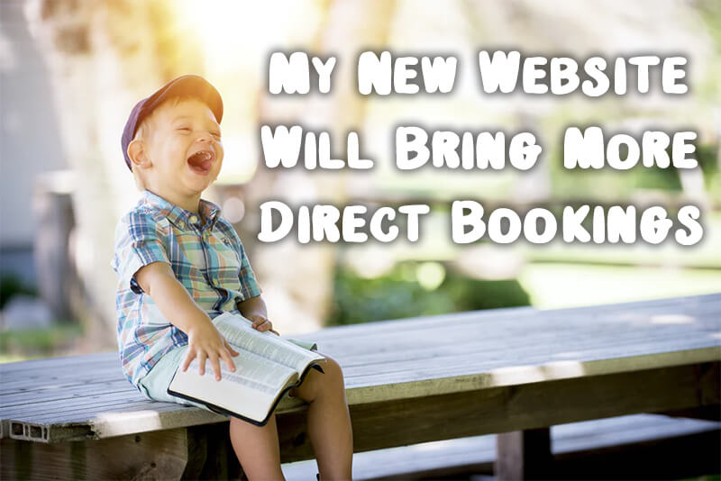 My New Website Will Bring More Direct Bookings