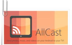 AllCast Premium v2.0.4.7 Cracked APK  [ Atualizado ]
