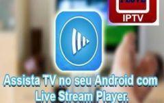 Live Stream Player Pro v4.32 Com Tutorial com mais de 200 Canais Atualizados.