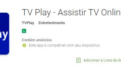 Como Ver Tv Online com o aplicativo TV Play – Assistir TV Online