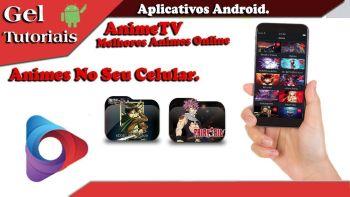 Aplicativo AnimeTV (Como assistir animes online)