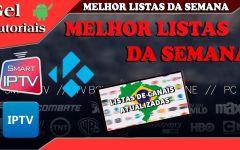 MELHOR LISTA DE CANAIS IPTV DA SEMANA 19/08/2017