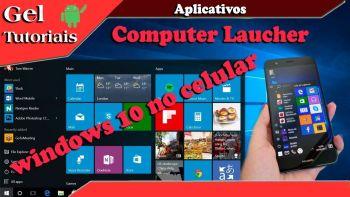Como Transformar Seu Celular No Windows 10