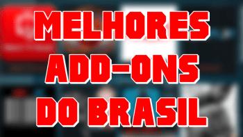 Melhores Addons Kodi do Brasil