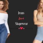 YOUR GUIDE TO CHOOSING SHAPEWEAR UNDER JEANS