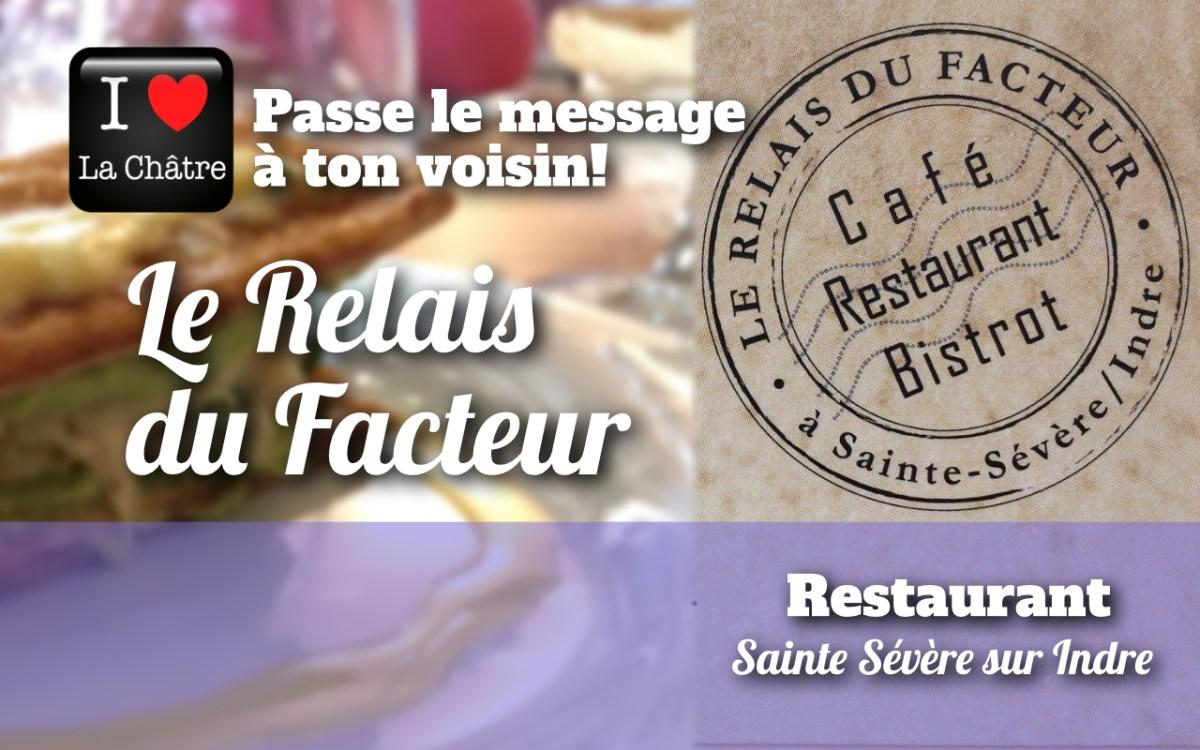On aime, on partage: Le Relais du Facteur à Sainte Sévère sur Indre