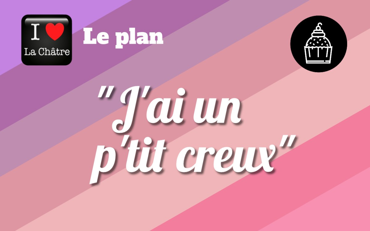 """""""J'ai un p'tit creux"""""""