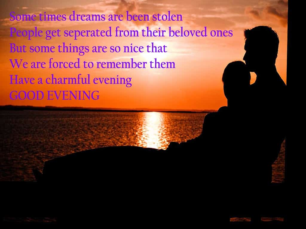 Sweet Good Evening Images With Quotes For Lovers Page 2 Of 2