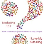 Stockpiling 101- How to save money on groceries!