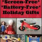 17 Fabulous Screen-Free, Battery-Free Holiday Gifts