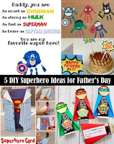 5 DIY Superhero Ideas for Fathers Day