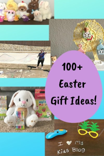 100+ Easter Gift Ideas for Children Ages 1-8 Years Old