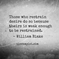Those who restrain desire.