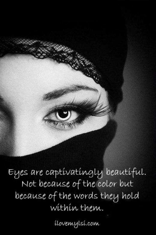 Eyes are captivatingly beautiful.