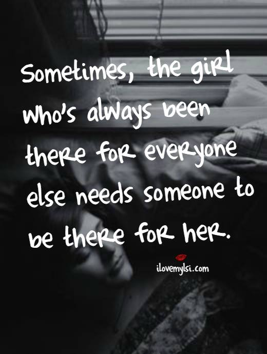 Sometimes, the girl who's always been there for everyone else needs someone to be there for her.