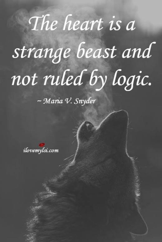 The heart is a strange beast and not ruled by logic