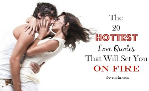 the 20 hottest love quotes
