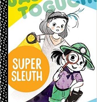 Jasmine Toguchi Super Sleuth