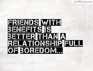 friends with benefits