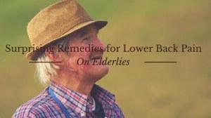 Remedies for Lower Back Pain On Elderlies