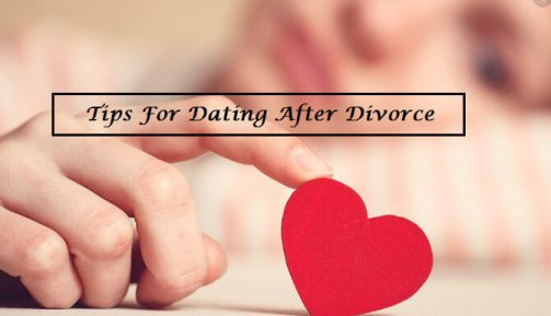 tips for dating after divorce
