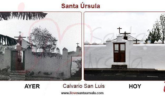 Calvario – San Luis: Ayer y Hoy