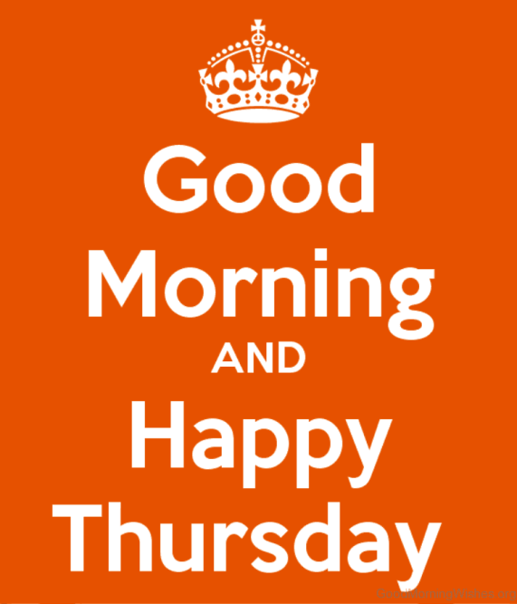 Good Morning And Happy Thursday